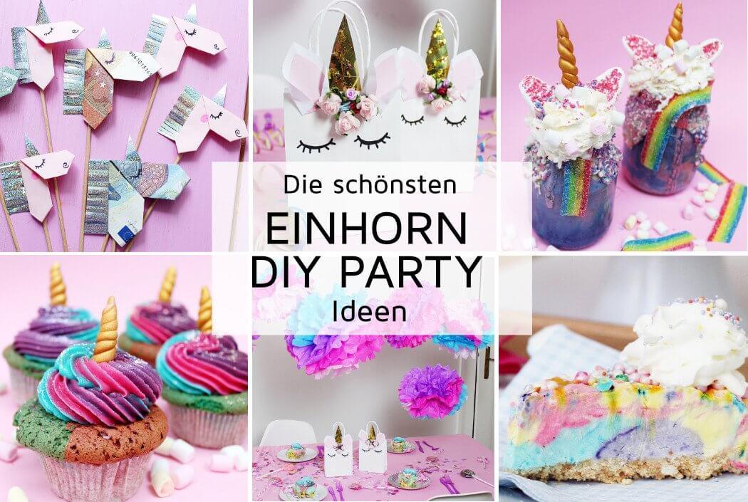 7 originelle Einhorn Party DIY Ideen zum Selbermachen