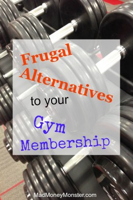Still paying for a gym membership that you barely have time to use? Save money by dropping the dumbbells and trying some frugal alternatives...