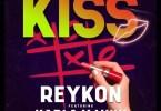 Reykon – Kiss Ft. Kapla y Miky