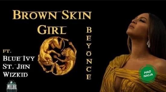 Beyonce – BROWN SKIN GIRL (Official Video)
