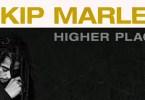 Skip Marley Ft. Bob marley - Higher Place