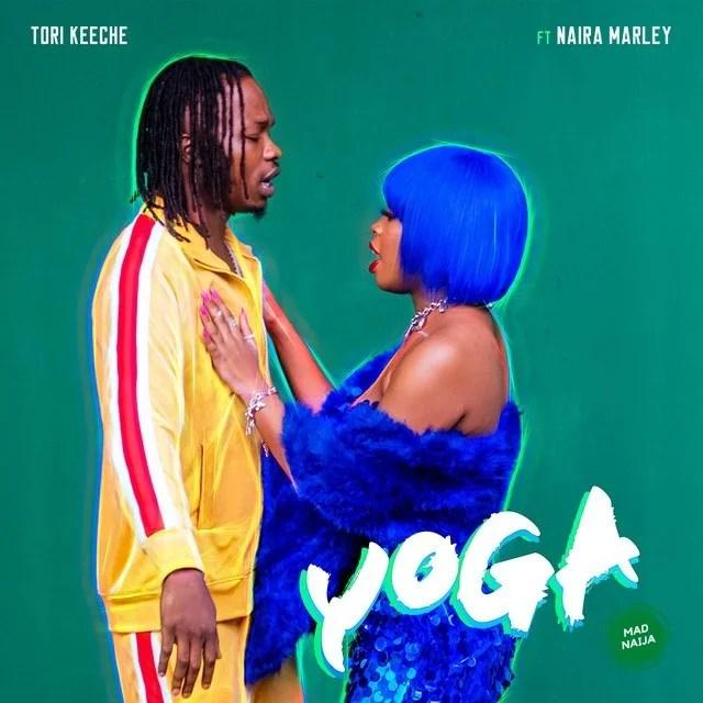 Tori Keeche Ft Naira Marley – Yoga