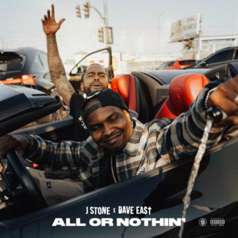 J Stone ft. Dave East – All or Nothin