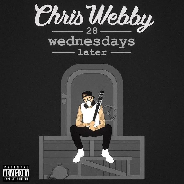 ALBUM: Chris Webby – 28 Wednesdays Later