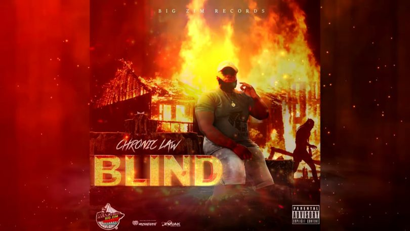 Chronic Law – Blind