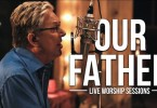 Don Moen – Our Father