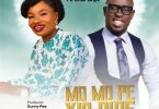 Grace Lawrence Ft. Ema Onyx – Mo Mo Pe Yio Dide (I Know He Will Arise)