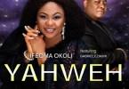 Ifeoma Okoli – Yahweh ft. Gabriel Eziashi