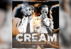 Popcaan ft Frahcess One – Cream