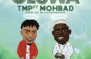 TMP Ft. Mohbad – Oluwa