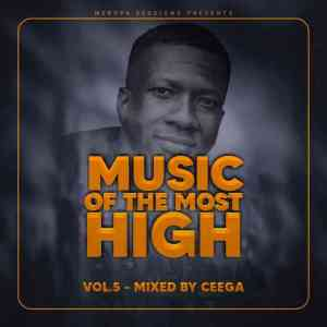 Ceega – Music Of The Most High 2021