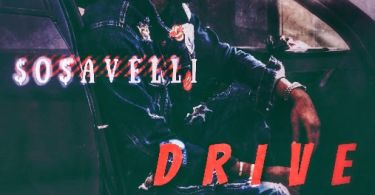 So$aVelli – Drive By (Fivio Freestyle)