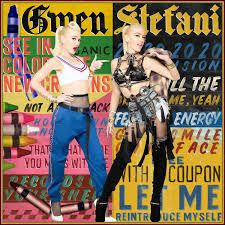 Gwen Stefani – Let Me Reintroduce Myself