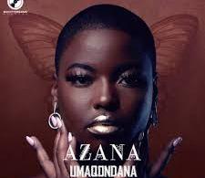 Azana - Umaqondana Ft. Msolo