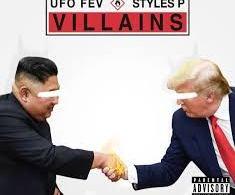 ufo-fev ft styles p - villains