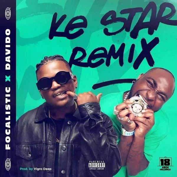 Focalistic Ft. Davido – Ke Star (Remix)