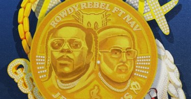 Rowdy Rebel – Jesse Owens ft. NAV