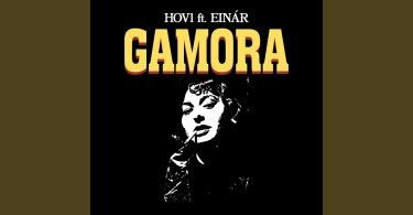 Hov1 – Gamora ft. Einár