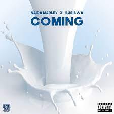Naira marley – Coming ft Busiswa