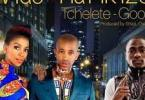 Davido – Tchelete (Goodlife) ft Mafikizolo
