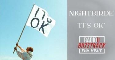 Nightbirde – It's Okay