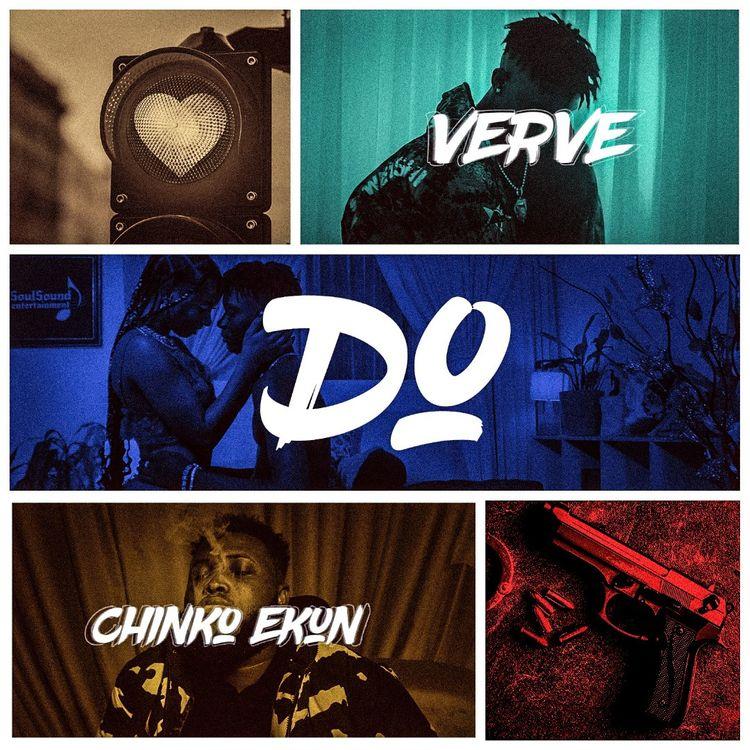 Verve ft Chinko Ekun – Do