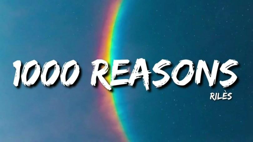 Rilès – 1000 REASONS