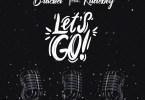 Bracket – Let's Go ft Rudeboy