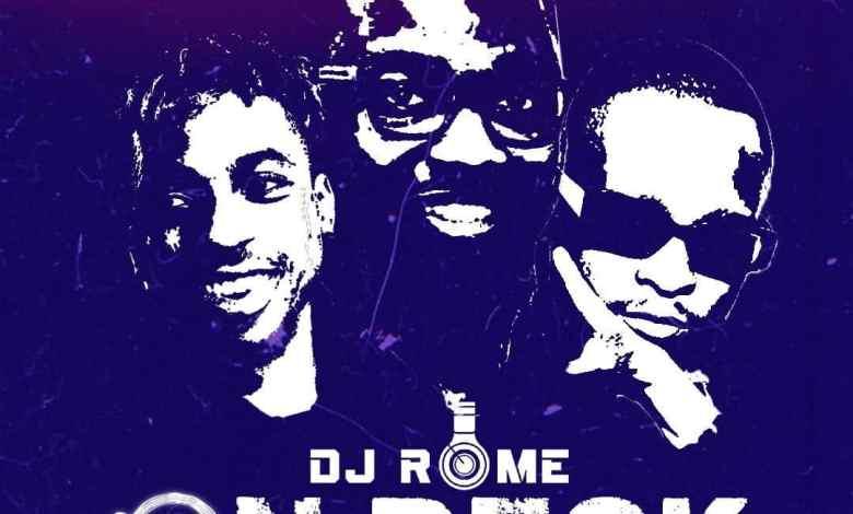 DJ ROME – On Deck ft KeleOfficial & Viktoh