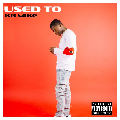KB Mike – Used To