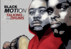 Black Motion – Father to Be ft Dr Malinga