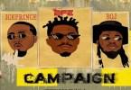 Efe – Campaign Ft. Ice Prince & BOJ