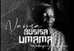 Nayza Da Vocalist – Busisa Umama ft Imbongi Yama Zubane