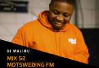 DJ Malibu – Motsweding Mix 52