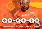 Obbey Amor – Qo-Qo-Qo-Qo ft T-Man SA, Lady Du & Bassie