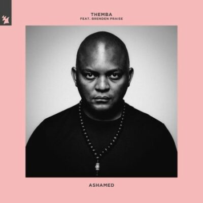 Themba – Ashamed ft Brenden Praise