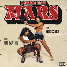 Princess Nokia – Boys are from Mars Ft. Yung Baby Tate
