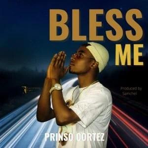 Prinso Cortez – Bless Me