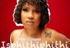 Cooper Pabi – Isphithiphithi Ft. Reece Madlisa & Busta 929