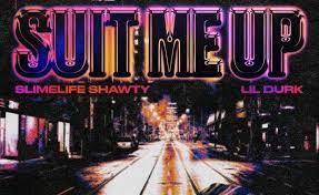 Slimelife Shawty – Suit Me Up Ft. Lil Durk