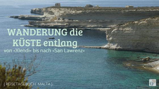 Wanderung von «Xlendi» bis nach «San Lawrenz» und zur «Dwejra-Bay» auf «Gozo» {Reisetagebuch Malta: Tag 04}