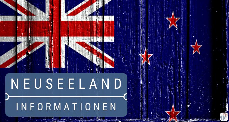 umfangreiche Neuseeland-Informationen zu Route・Sehenswürdigkeiten・Übernachtungen・Transporte・Reisekosten