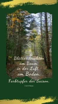 """Wallpaper für Smartphone_inkl. Spruch von Jo M. Wysser """"Herbst""""_750 x 1334 px"""