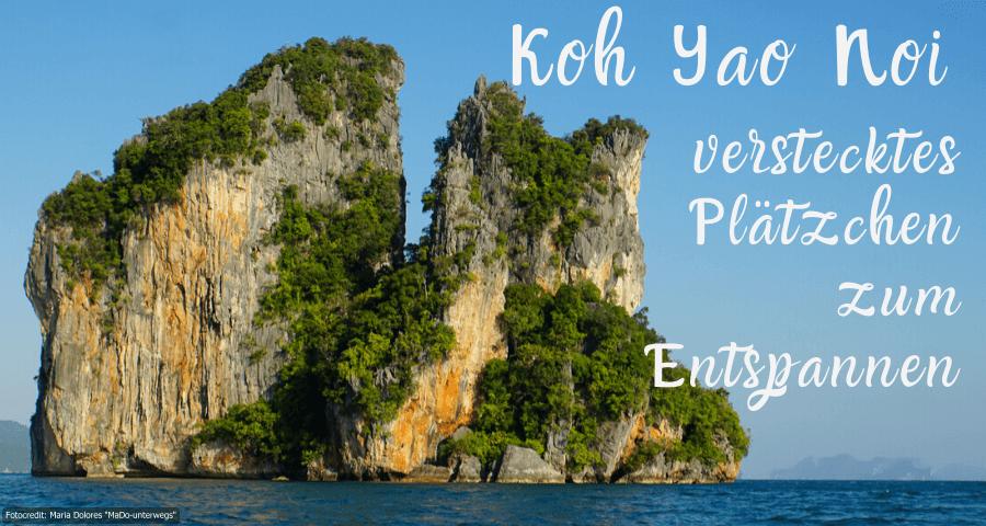 Koh Yao Noi in der Andamanensee (Reisetagebuch «Thailand als Alleinreisende ohne Roller entdecken»)
