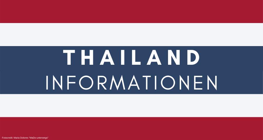 Thailand - Informationen zu Route mit Reisetagebuch-Berichten - Kosten - Unterkünften - Transportmittel - Essen - Sehenswürdigkeiten