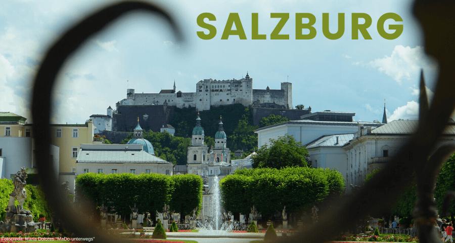 Festung Hohensalzburg_im Vordergrund Salzburger Dom: vom Mirabellgarten [10 Tage Roadtrip Salzburg]