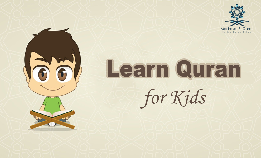 Learn Quran for Kids | Madrasat El-Quran