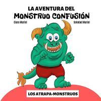 la aventura del monstruo confusión