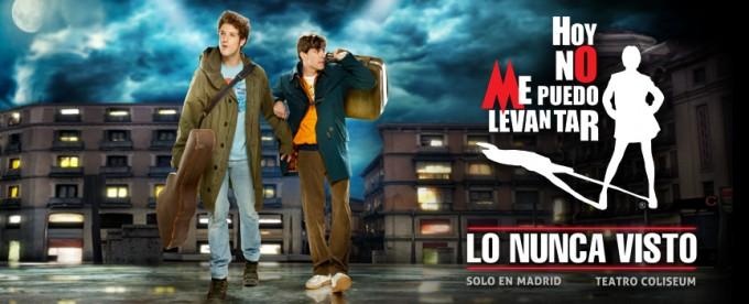 """""""Ultimas funciones"""" de HOY NO ME PUEDO LEVANTAR (teatro Coliseum)"""