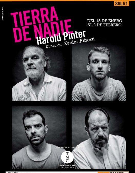 TIERRA DE NADIE, de Harold Pinter con José María Pou